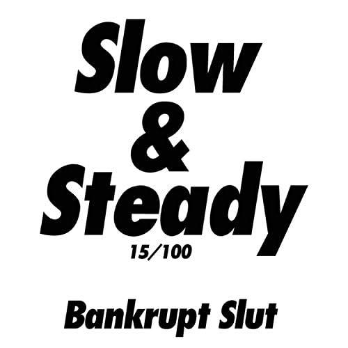 Bankrupt Slut