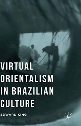 Virtual Orientalism in Brazilian Culture (English Edition)