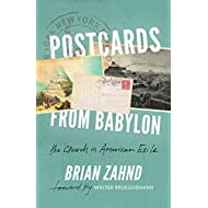 Postcards from Babylon: The Church In American Exile