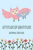 Attitude of Gratitude Journal for Kids