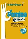 Cuadernos Domina Matemáticas 7 Multiplicaciones de dos o tres cifras. Problemas de +, - y x (Castellano - Material Complementario - Cuadernos De Matemáticas) - 9788421669280
