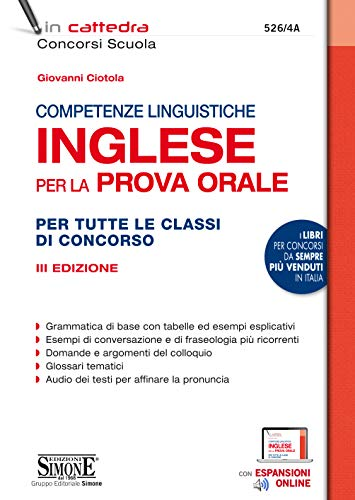 Competenze linguistiche. Inglese per la prova orale. Per tutte le classi di concorso. Con espansione online
