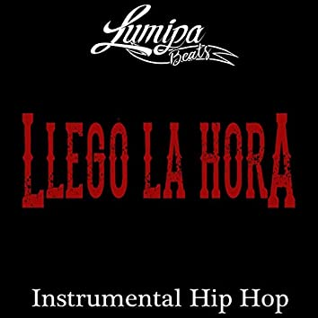 Llego la Hora (Instrumental Hip Hop)