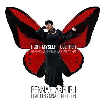 I Got Myself Together (feat. Nina Henderson)
