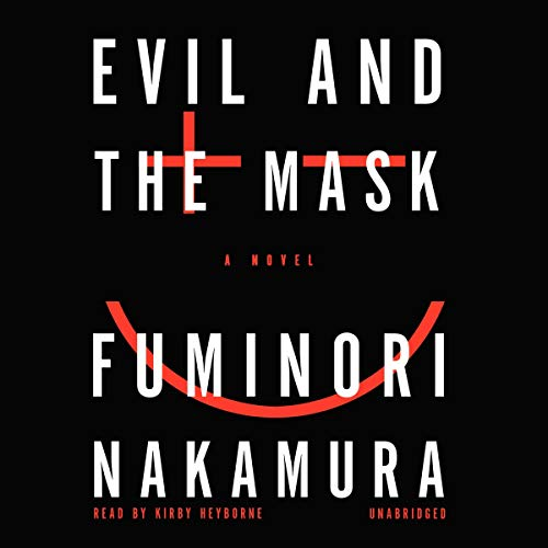 Evil and the Mask audiobook cover art
