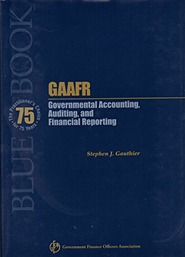 GAAFR Governmental Accounting, Auditing and Financial Reporting