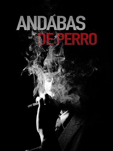 Andabas De Perro