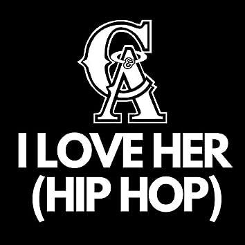 I Love Her (Hip Hop)