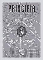 Principia. Princípios Matemáticos de Filosofia Natural - Livro I