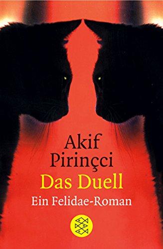 Das Duell: Ein Felidae-Roman
