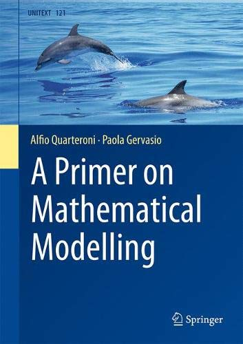 A Primer on Mathematical Modelling (UNITEXT (121))