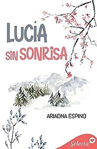 Lucía sin sonrisa par Ariadna Espino