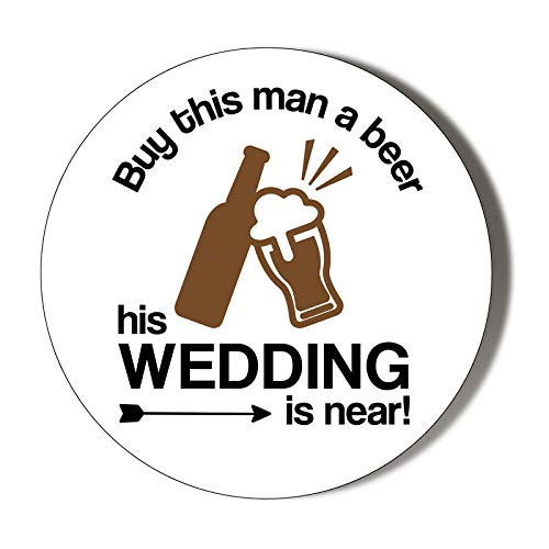 Wedding Reret - Buy This Man A Beer - HIS Wedding is Near - 58mm magnético abrebotellas