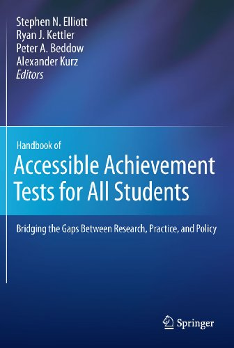 Handbook of Accessible Achievement Tests for All Students: Bridging the Gaps Between Research, Practice, and Policy (English Edition)