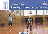 8 Volleyballstunden (Klasse 3-4) (Sportpocket) - Christian Kröger