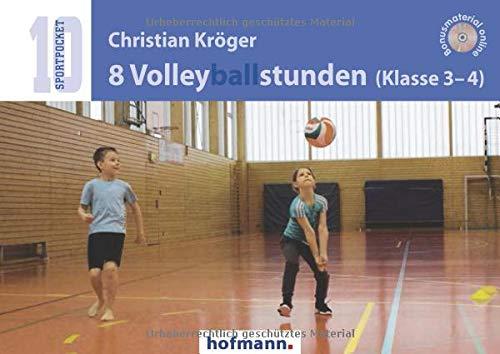8 Volleyballstunden (Klasse 3-4) (Sportpocket)
