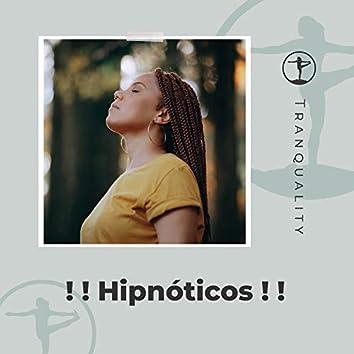 ! ! Hipnóticos ! !