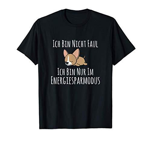 Fauler Chihuahua Hund Schlafanzug Energiesparmodus T-Shirt