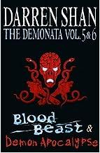 [(The Demonata - Volumes 5 and 6 - Blood Beast/Demon Apocalypse )] [Author: Darren Shan] [Jul-2011]