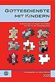 Gottesdienste mit Kindern: Handreichungen von Neujahr bis Christfest 2020 - Sabine Meinhold