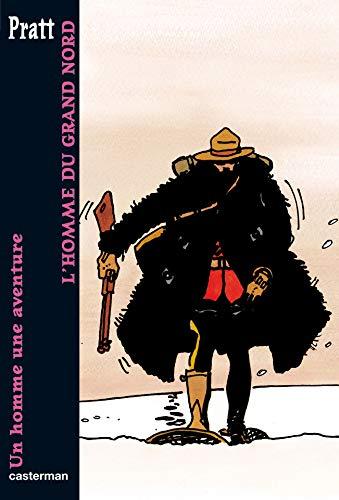 Un homme, une aventure : L'homme du Grand Nord