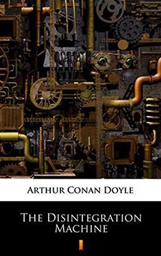 The Disintegration Machine Professor Challenger #4 (English Edition)