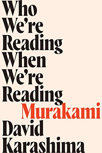 Who-We're-Reading-When-We're-Reading-Murakami