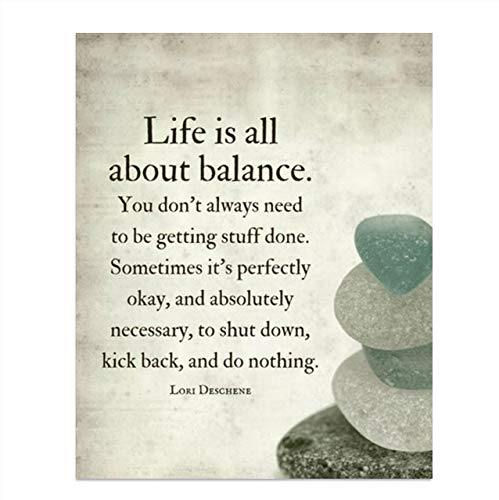 'Life is All About Balance'- Motivational Quotes Wall Art-8 x 10'- Modern Typographic Wall Print- Ready to Frame. Inspirational Home Decor. Office-Studio Decor. Give Yourself Permission To Do Nothing!