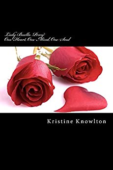 Lady Buella Percy: One Heart, One Mind, One Soul by [Kristine Knowlton]