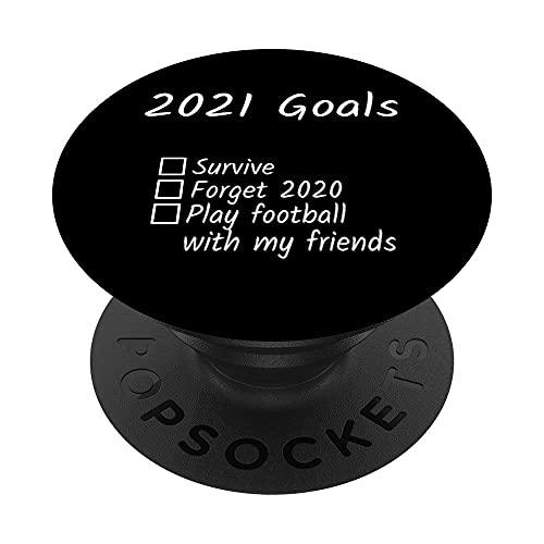 Obiettivi 2021: gioca a calcio con i miei amici e sopravvivi PopSockets PopGrip: Impugnatura per Telefoni Cellulari e Tablet Intercambiabile