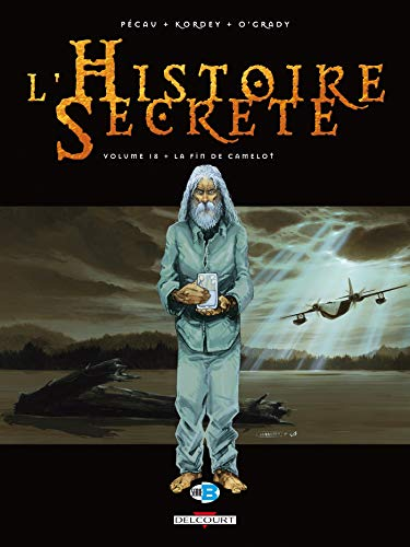 L' Histoire secrète T18: La Fin de Camelot