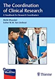 The Coordination of Clinical Research: A Handbook for Research Coordinators
