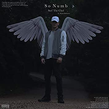 So Numb (feat. Wyatt Roberts)