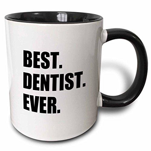 Best Dentist Ever Mug