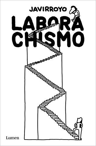 Laborachismo (Lumen Gráfica)