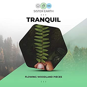 ! ! !  Flowing Tranquil Woodland Pieces ! ! !