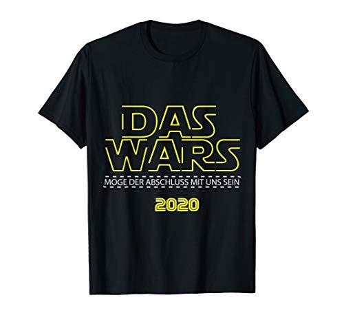Das Wars 2020 Schulabschluss Abschlussklasse Abitur T-Shirt