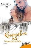 Remember Us - Erinnere dich an Liebe: Roman - Sarina Grace Scott