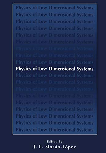 Physics of Low Dimensional Systems (English Edition)