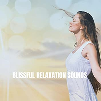 Blissful Relaxation Sounds