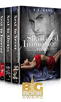 Boxed Set: Shattered Innocence Trilogy: Three Complete Full-Length Novels (Billionaire Romance Suspense) by [A.L. Long]