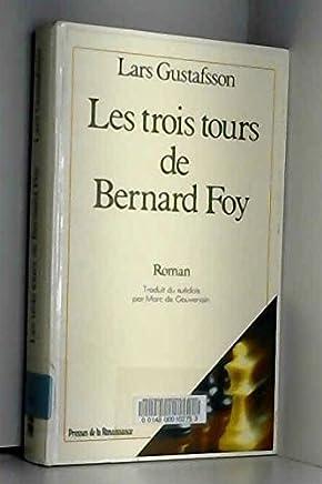 Les Trois tours de Bernard Foy.