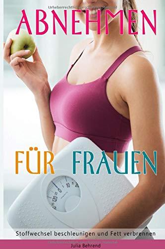 Abnehmen: Abnehmen für Frauen, Abnehmen am Bauch, Abnehmen Diät, Fett verbrennen, Abnehmen im Spaziergang