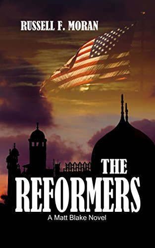 Book: The Reformers - A Matt Blake Novel (The Matt Blake legal thriller series Book 2) by Russell F. Moran