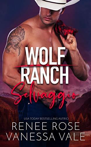 Selvaggio (Il Ranch dei Wolf Vol. 2)