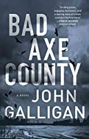 Bad Axe County: A Novel (1) (A Bad Axe County Novel)