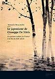 Le Japonisme De Giuseppe De Nittis - Un Peintre Italien En France a La Fin Du XIX E Siecle