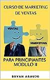 CURSO DE MARKETING DE VENTAS: PARA PRINCIPIANTES