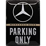Nostalgic-Art Mercedes-Benz – Parking Only –