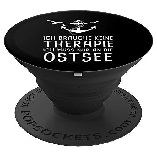 Ich Brauche Keine Therapie Ich Muss Nur An Die Ostsee - PopSockets Ausziehbarer Sockel und Griff für Smartphones und Tablets